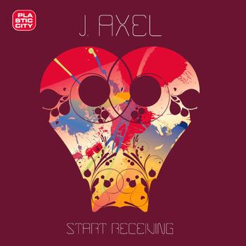 J. Axel - Start Receiving