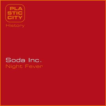 Soda Inc. - Night Fever