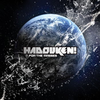 Hadouken! - For The Masses