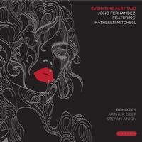 Jono Fernandez feat. Kathleen Mitchell - Everytime - Part 2