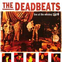 The Deadbeats - Live At The Whiskey 1978