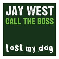 Jay West - Call The Boss