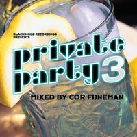 Cor Fijneman - Private Party, Vol. 3