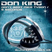 Don King - Don't Beat Mike Tyson / 5 Seconds