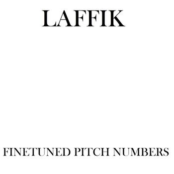 Laffik - Finetuned Pitch Numbers