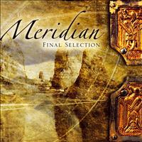 Final Selection - Meridian