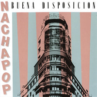 Nacha Pop - Buena Disposicion