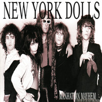 New York Dolls - Manhattan Mayhem (a history of the Dolls)