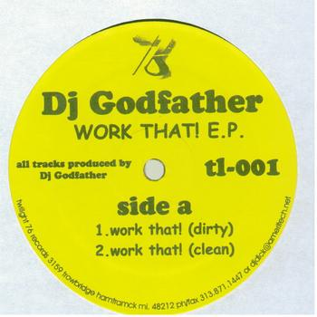 DJ Godfather - Work That!