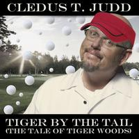 Cledus T. Judd - Tiger by the Tail (The Tale of Tiger Woods)