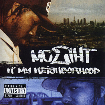 MC Eiht - N' My Neighborhood (Explicit)