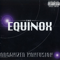 Organized Konfusion - The Equinox (Explicit)