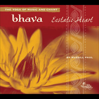 Russill Paul - Bhava: Ecstatic Heart