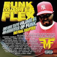 Funkmaster Flex - The Mix Tape Volume III - 60 Minutes Of Funk - The Final Chapter (Explicit)