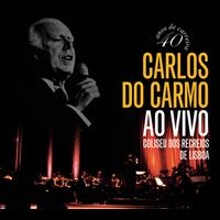 Carlos Do Carmo - Ao Vivo - Coliseu dos Recreios - Lisboa