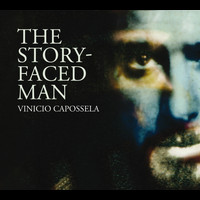 Vinicio Capossela - The Story-Faced Man