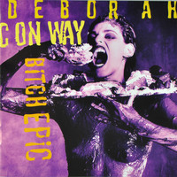 Deborah Conway - Bitch Epic