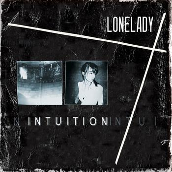 LoneLady - Intuition