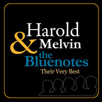 Harold Melvin & The Bluenotes - Their Very Best