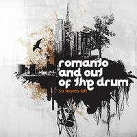 Romanto & Out Of The Drum - Six Leaves Left