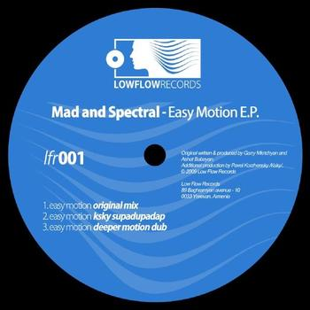 Mad and Spectral - Easy Motion EP