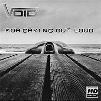 Void - For Crying Out Loud EP