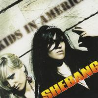 Shebang - Kids In America (Single)