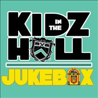 Kidz In The Hall - Jukebox