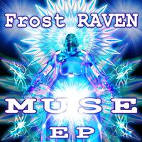 FrostRaven - Muse EP