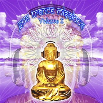 V/a by GOA Doc - Goa Trance Missions v.2 (Best of Psy Techno, Hard Dance, Progressive Tech House Anthems)