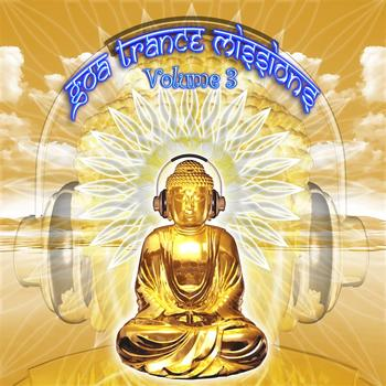 V/a by GOA Doc - Goa Trance Missions v.3 (Best of Psy Techno, Hard Dance, Progressive Tech House Anthems)