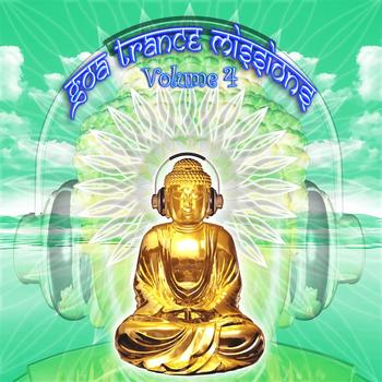 V/a by GOA Doc - Goa Trance Missions v.4 (Best of Psy Techno, Hard Dance, Progressive Tech House Anthems)