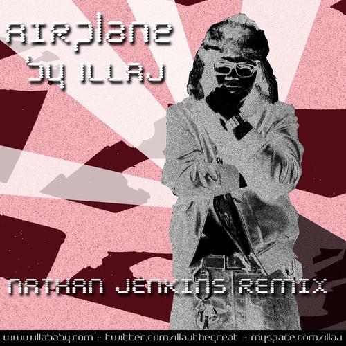 Illaj MP3 Single AIRplane (DJ Jenkins Remix) (Explicit)