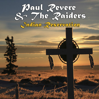 Paul Revere & The Raiders - Indian Reservation (Re-Recorded / Remastered)