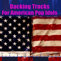 Karaoke Superstars - Backing Tracks For American Pop Idols
