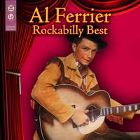 Al Ferrier - Rockabilly Best