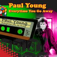 Paul Young - Every Time You Go Away (Re-Recorded / Remastered)