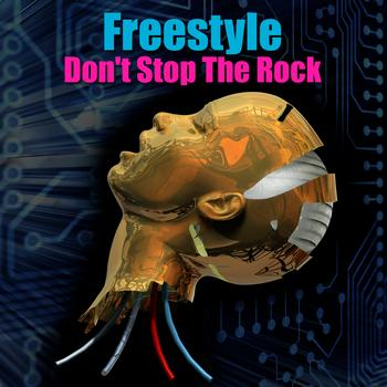 Freestyle - Don't Stop The Rock (Re-Recorded / Remastered)