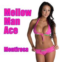 Mellow Man Ace - Mentirosa (Re-Recorded / Remastered)