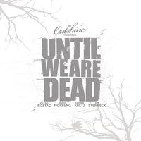 Outshine - Until We Are Dead