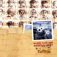 Where Fear And Weapons Meet - Control