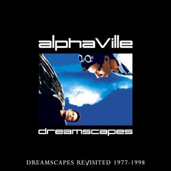 Alphaville - Dreamscapes Revisited 7