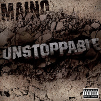 Maino - Unstoppable - The EP (Explicit)