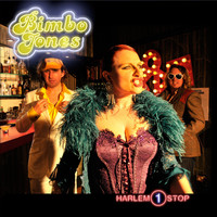 Bimbo Jones - Harlem 1 Stop