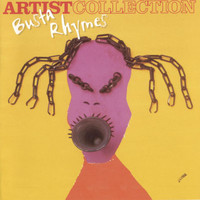 Busta Rhymes - The Artist Collection - Busta Rhymes