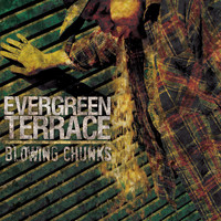 Evergreen Terrace - Blowing Chunks