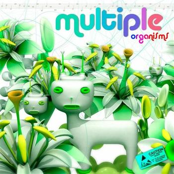 Various Artists - MULTIPLE ORGANISMS - Compiled by Earthling