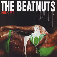 The Beatnuts - Milk Me (Explicit)