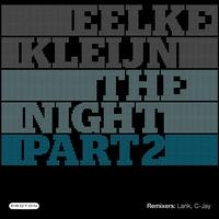 Eelke Kleijn - The Night - Part 2