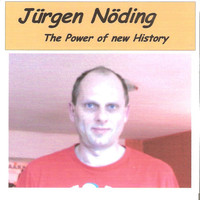 Juergen Noeding - The Power Of New History